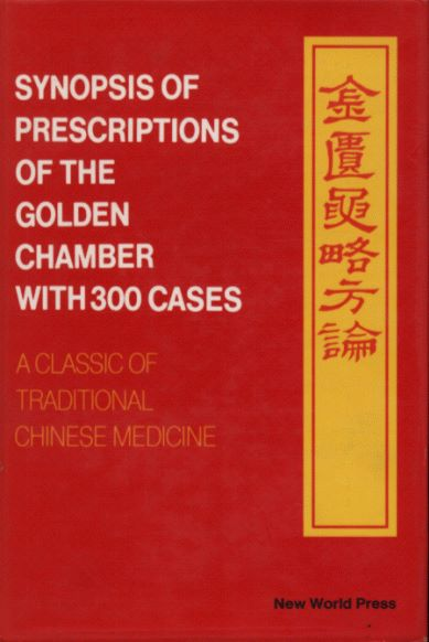 Synopsis of Prescriptions of the Golden Chamber with 300 Cases—A Classic of Traditional Chinese Medicine with Ancient and Contemporary Case Studies