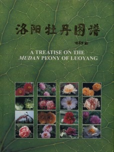 A Treatise on the Mudan Peony of Luoyang