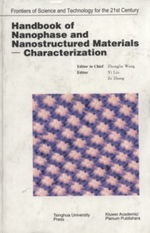 Handbook of Nanophase and Nanostructured Materials – Characterization