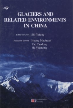 Glaciers and Related Environments in China