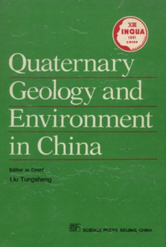 Quaternary Geology and Environment in China