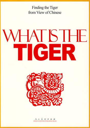 What Is The Tiger Finding the Tiger from View of Chinese