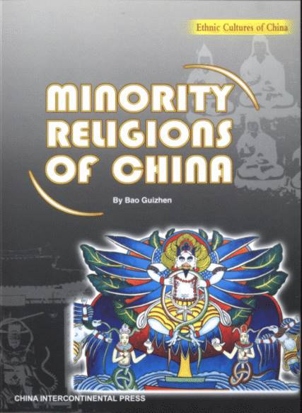Minority Religions of China - Ethnic Cultures of China