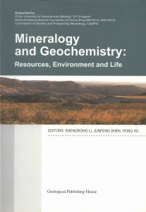 Mineralogy and Geochemistry: Resources, Environment and Life