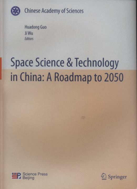 Space Science & Technology in China: A Roadmap to 2050