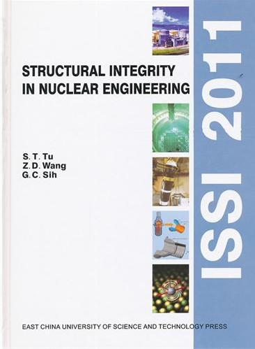 Structural Integrity In Nuclear Engineering