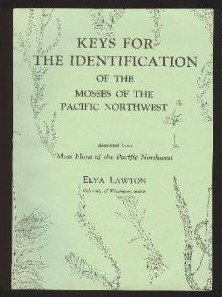 Keys for the Identification of the Mosses of the Pacific Northwest (out of print)