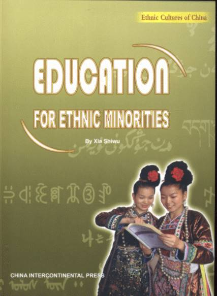 Education for Ethnic Minorities - Ethnic Cultures of China