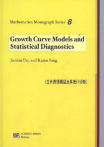 Growth Curve Models and Statistical Diagnostics-Mathematics Monograph Series 8
