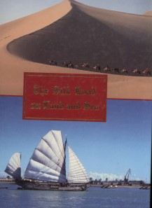 The Silk Road on Land and Sea