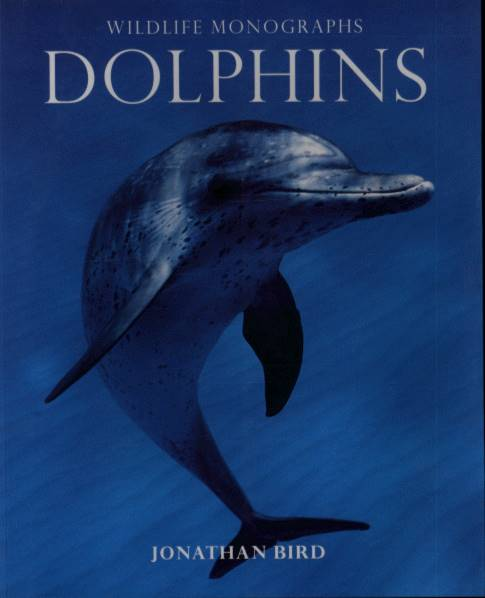 Wildlife Monographys: Dolphins