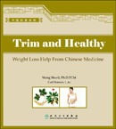 Trim and Slim-Help From Chinese Medicine