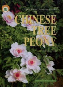 Chinese Tree Peony  (Northwest, Southwest and South of the Changjiang River Volume)