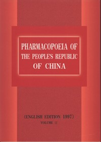 Pharmacopoeia of the People's Republic of China (English Edition 1997) Vol.2
