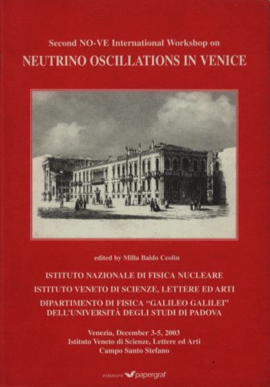 Second NO-VE International Workshop on Neutrino Oscillations in Venice