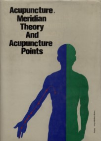 Acupuncture, Meridian Theory and Acupuncture Points
