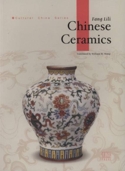 Chinese Ceramics-Cultural China Series