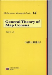 General Theory of Map Census – Mathematics Monograph Series 14