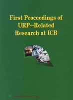 First Proceedings of URP-Related Research at ICB