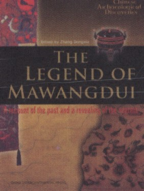 Chinese Archaeological Discoveries: The Legend of Mawangdui