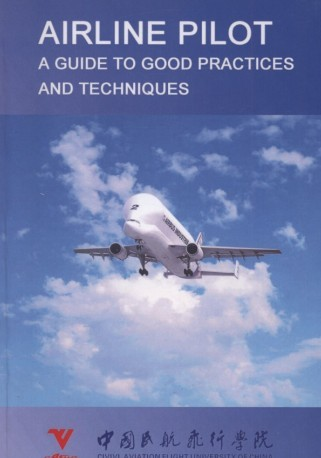 Airline Pilot-A Guide to Good Practices and Techniques (E-Book)