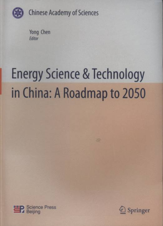 Energy Science & Technology in China: A Roadmap to 2050