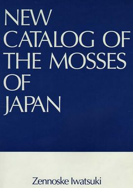 New Catalog of the Mosses of Japan(Reprinted from J.Hattori Bot. Lab. No.96) (out of print)