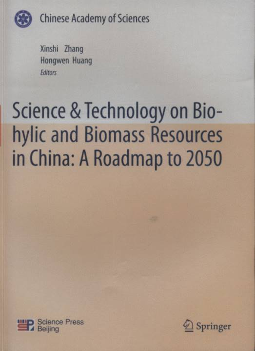 Science & Technology on Biohylic and Biomass Resources in China: A Roadmap to 2050