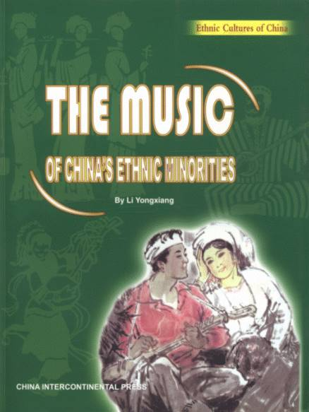 Ethnic Cultures of China - The Music China's Ethnic Minorities
