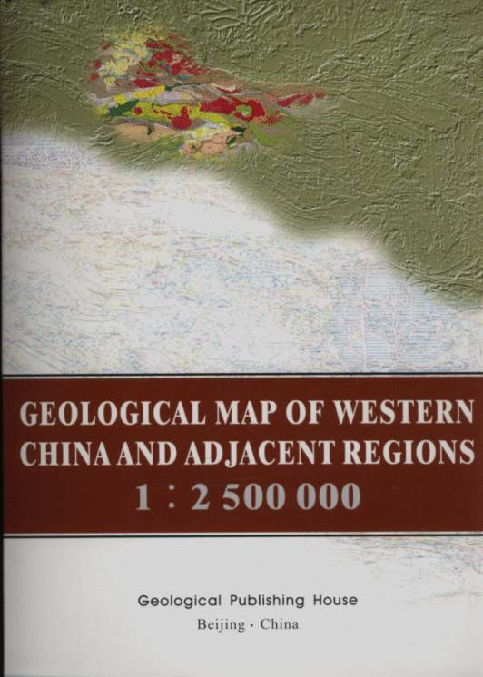 Geological Map of Western China and Adjacent Regions (1: 2500000)