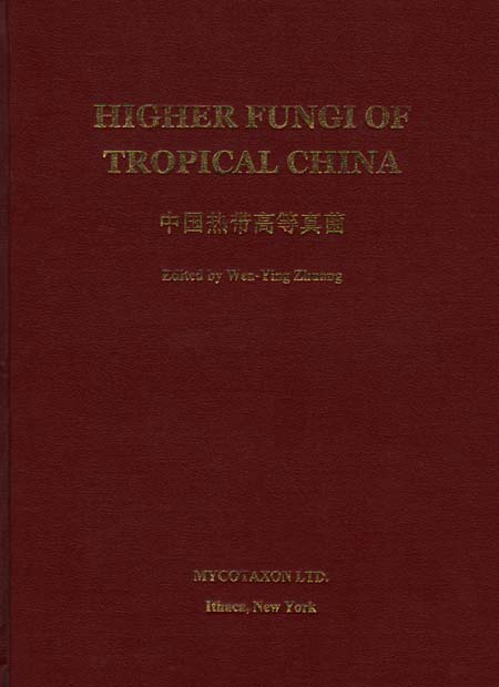 Higher Fungi of Tropical China (out of print)
