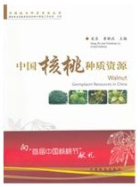 Walnut Germplasm Resources in China