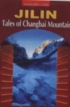 Panoramic China—Jilin: Tales of Changbai Mountain