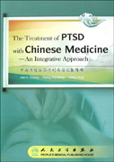 The Treatment of PTSD with Chinese Medicine-An Integrative Approach