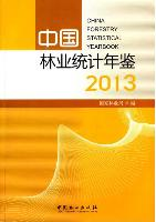 China Forestry Statistical Year Book  2013