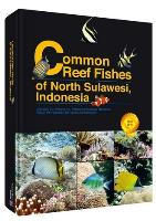 Common Reef Fishes of North Sulawesi,Indonesia