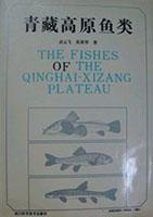 The Fishes of the Qinghai-Xizang Plateau
