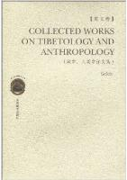 Collected Works on Tibetology and Anthropology