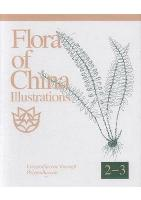 Flora of China Illustrations Vol.2-3 Lycopodiaceae through Polypodiaceae