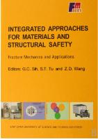 Integrated Approaches For Materials And Structural Safety:Fracture Mechanics and Applications