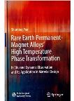 Rare Earth Permanent-Magnet Alloys' High Temperature Phase Transformation in Situ and Dynamic Observation and Its Application in Material Design
