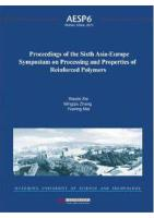 Proceedings of the Sixth Asia-Europe Symposium on Processing and Properties of Reinforced Polymers