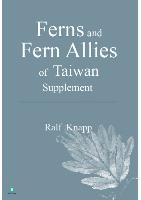 Ferns and Fern Allies of Taiwan Supplement