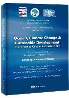 Oceans,Climate Change and Sustainable Development: Challenges to Oceans and Coastal Cities - Proceedings of the Internationa Conference