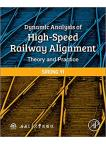 Dynamic Analysis of High-Speed Railway Alignment: Theory and Practice