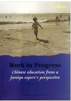 Work in Progress-Chinese education from a foreign expert s perspect